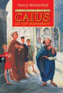 Caius ist ein Dummkopf Winterfeld, Henry 9783570205204