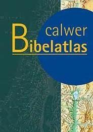 Calwer Bibelatlas - Schulausgabe Zwickel, Wolfgang 9783766837028