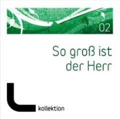 CD So groß ist der Herr 2 Adams-Frey, Andrea/Dymel, Volker/Falk, Johannes u a 4029856464107