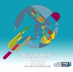 Bläserheft 2022 - Doppel CD - Alte und neue Bläsermusik