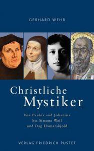 Christliche Mystiker Wehr, Gerhard 9783791721477