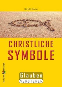 Christliche Symbole Rose, Heidi 9783766616111
