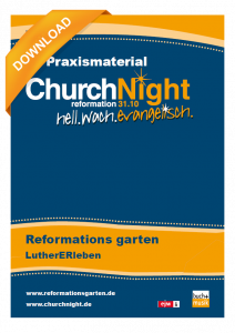 ChurchNight – Reformationsgarten (PDF)