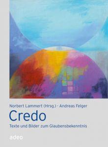 Credo Felger, Andreas 9783942208819