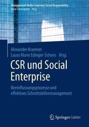 CSR und Social Enterprise Alexander Kraemer/Laura Marie Edinger-Schons 9783662555903