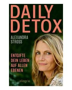 Daily Detox Stross, Alexandra 9783793424246