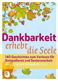 Dankbarkeit erhebt die Seele Willi Hoffsümmer 9783796616174