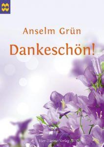Dankeschön! Grün, Anselm 9783896805270