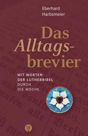 Das Alltagsbrevier Harbsmeier, Eberhard 9783861605836