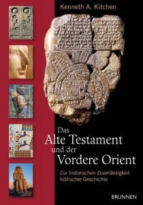 Das Alte Testament und der Vordere Orient Kitchen, Kenneth A 9783765515507
