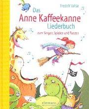 Das Anne Kaffeekanne Liederbuch Vahle, Fredrik 9783770739479