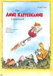 Das Anne Kaffeekanne Liederbuch Vahle, Fredrik 9783893530205