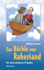Das Büchle vom Ruhestand Brenneisen, Wolfgang 9783874078245