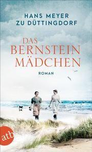 Das Bernsteinmädchen Meyer zu Düttingdorf, Hans 9783746637525