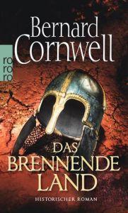 Das brennende Land Cornwell, Bernard 9783499254147