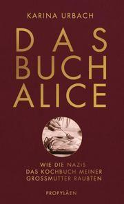 Das Buch Alice Urbach, Karina (Dr.) 9783549100080