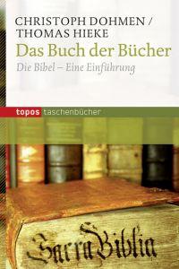 Das Buch der Bücher Dohmen, Christoph/Hieke, Thomas 9783836707367