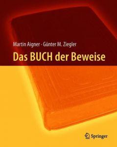 Das BUCH der Beweise Aigner, Martin/Ziegler, Günter M 9783662577660