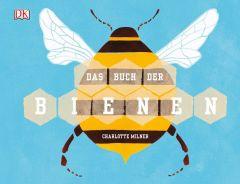 Das Buch der Bienen Milner, Charlotte 9783831034789