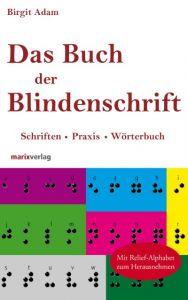 Das Buch der Blindenschrift Adam, Birgit 9783865392176