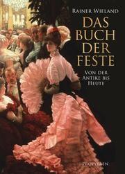 Das Buch der Feste Rainer Wieland 9783549075005