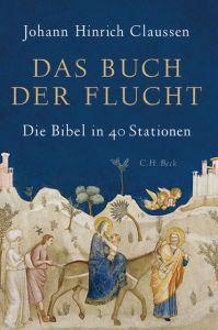 Das Buch der Flucht Claussen, Johann Hinrich 9783406726903