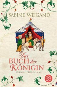 Das Buch der Königin Weigand, Sabine 9783596197019