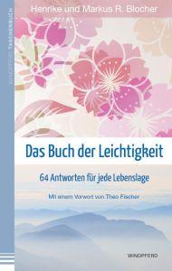 Das Buch der Leichtigkeit Blocher, Henriette/Blocher, Markus R 9783864101526