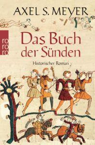 Das Buch der Sünden Meyer, Axel S 9783499253805
