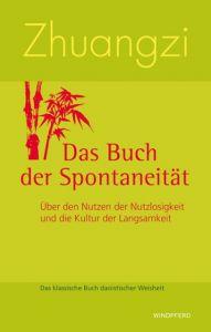 Das Buch der Spontaneität Zhuangzi 9783893855582