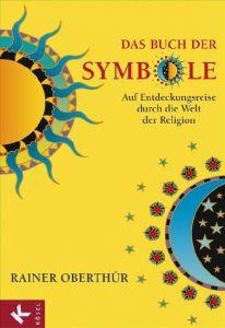 Das Buch der Symbole Oberthür, Rainer 9783466368051