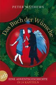 Das Buch der Wünsche Mathews, Peter 9783746627823