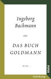 Das Buch Goldmann Bachmann, Ingeborg 9783492316354