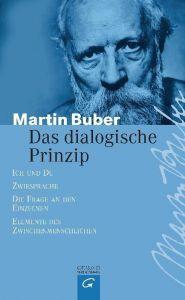Das dialogische Prinzip Buber, Martin 9783579025650