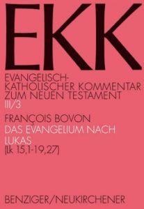 Das Evangelium nach Lukas 3 Bovon, Francois 9783788718107