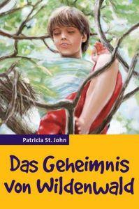 Das Geheimnis von Wildenwald St John, Patricia 9783893975686