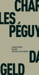 Das Geld Péguy, Charles 9783957573179