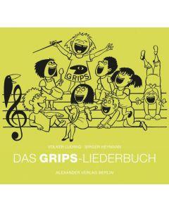 Das GRIPS-Liederbuch Ludwig, Volker/Heymann, Birger 9783895813375