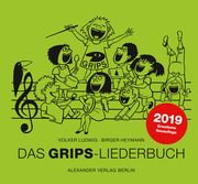 Das GRIPS-Liederbuch Ludwig, Volker/Heymann, Birger 9783895815003