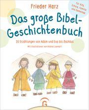 Das große Bibel-Geschichtenbuch Harz, Frieder 9783579071800