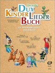 Das große DUX-Kinderliederbuch Ferdinand Neges 9783868493450
