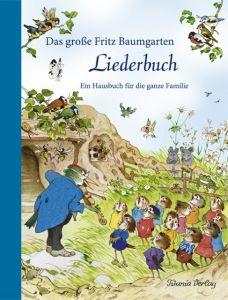 Das große Fritz Baumgarten Liederbuch Fritz Baumgarten 9783864727047