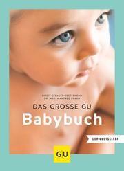 Das große GU Babybuch Gebauer-Sesterhenn, Birgit/Praun, Manfred (Dr. med.) 9783833872198