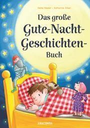 Das große Gute-Nacht-Geschichten-Buch Nieder, Heike 9783730607800