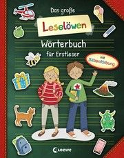 Das große Leselöwen-Wörterbuch für Erstleser Sandra Kissling 9783743207233