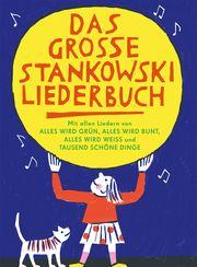 Das große Stankowski Liederbuch Stankowski, Johannes 9783000648267