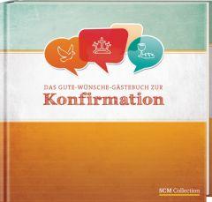 Das Gute-Wünsche-Gästebuch zur Konfirmation  9783789396335