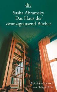 Das Haus der zwanzigtausend Bücher Abramsky, Sasha 9783423145848