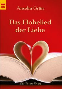 Das Hohelied der Liebe Grün, Anselm 9783896804440