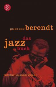 Das Jazzbuch Berendt, Joachim-Ernst/Huesmann, Günther 9783596159642